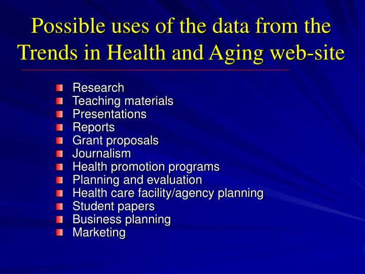 Possible uses of the data from the