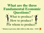 what are the three fundamental economic questions