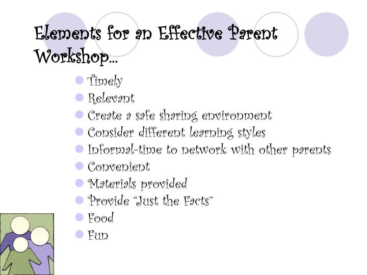 Elements for an effective parent workshop