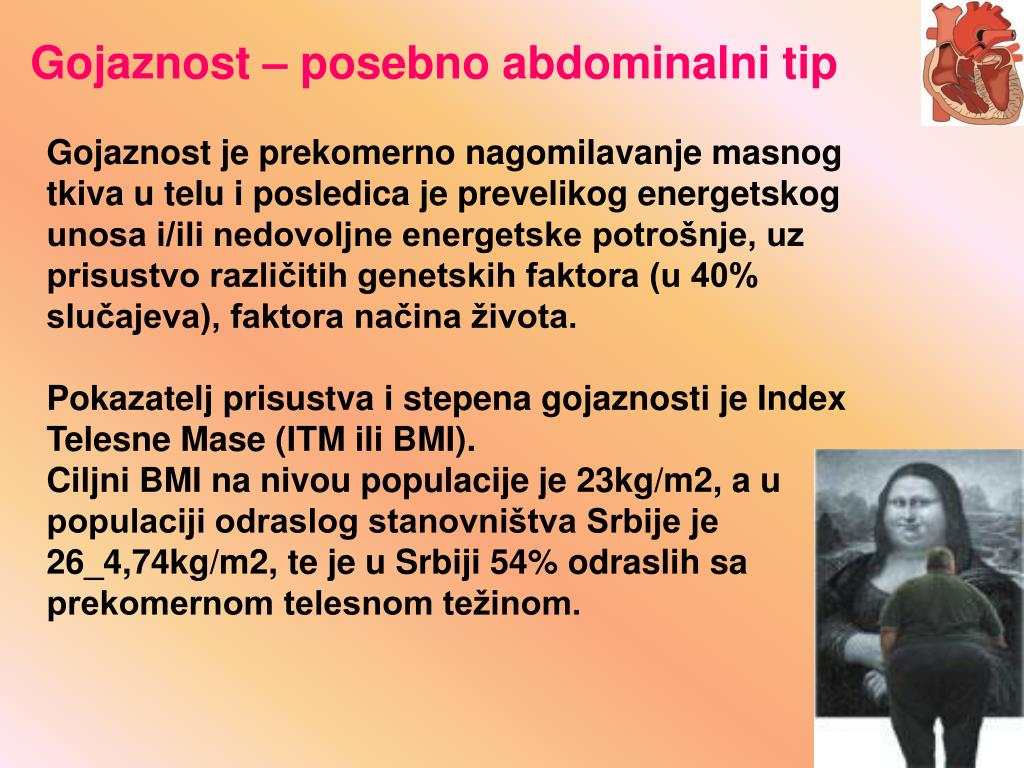 Gojaznost – posebno abdominalni tip