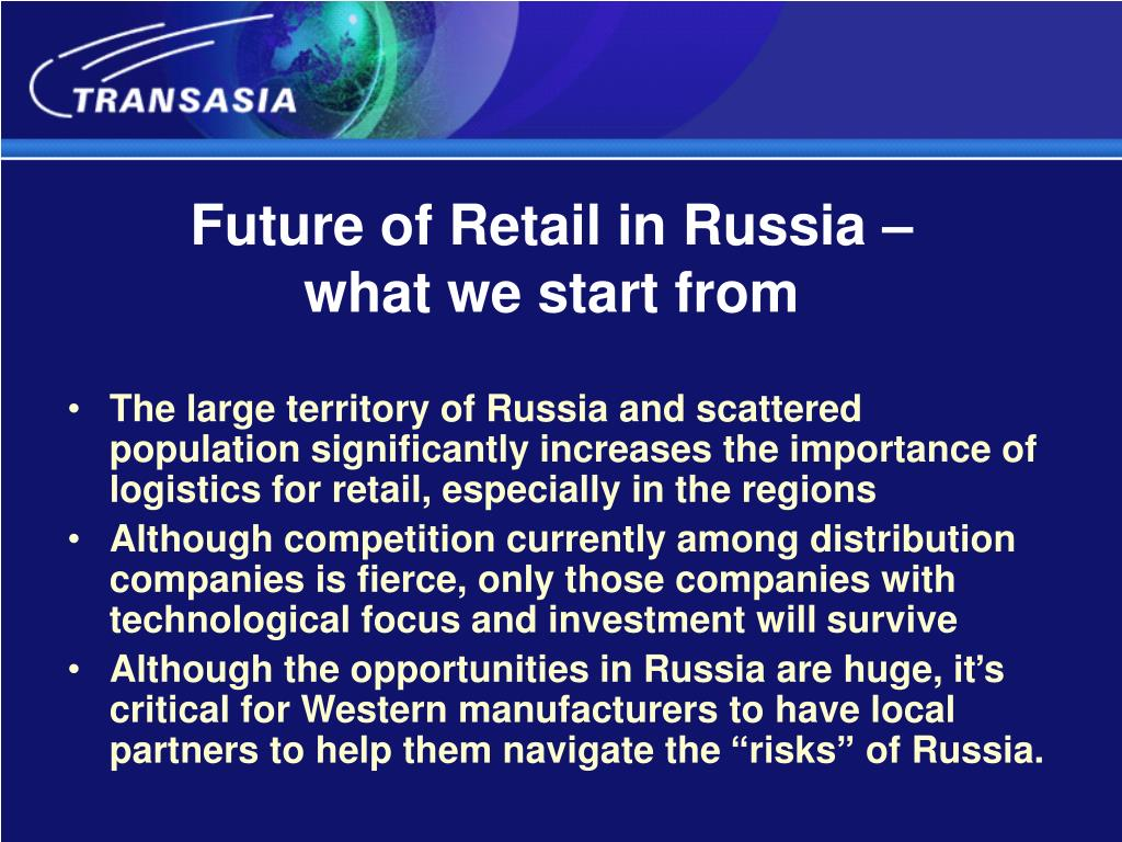 Future of Retail in Russia –