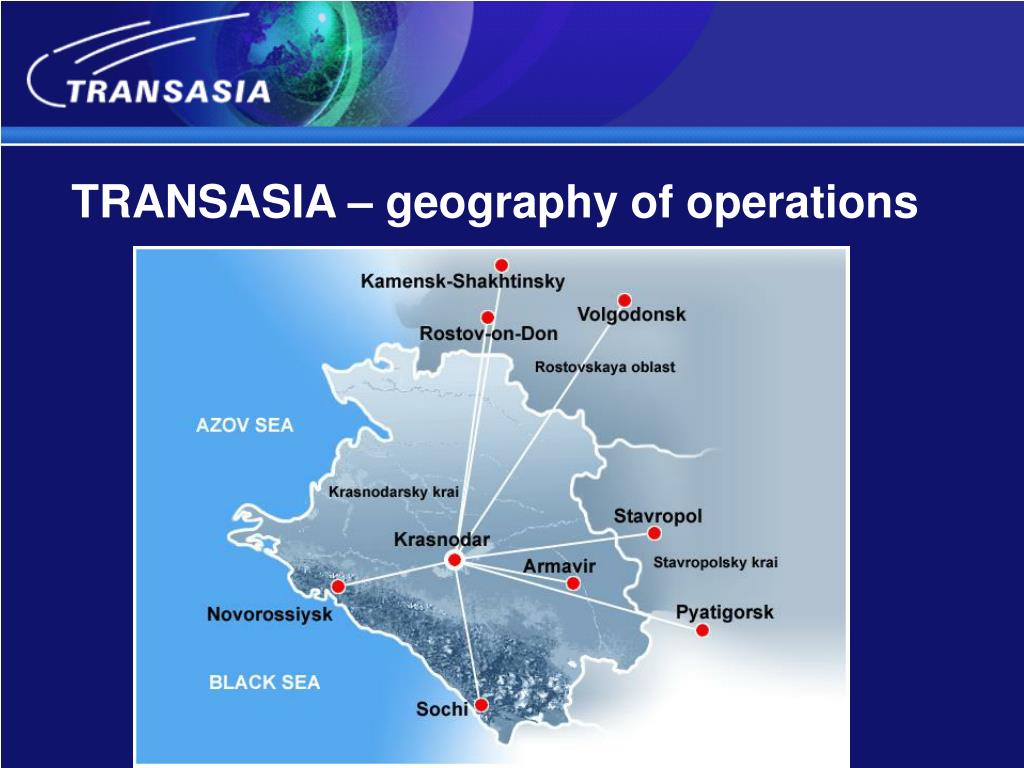 TRANSASIA – geography of operations