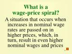 what is a wage price spiral