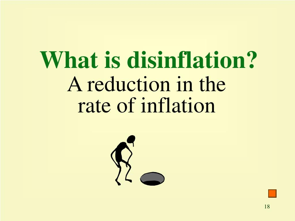 What is disinflation?