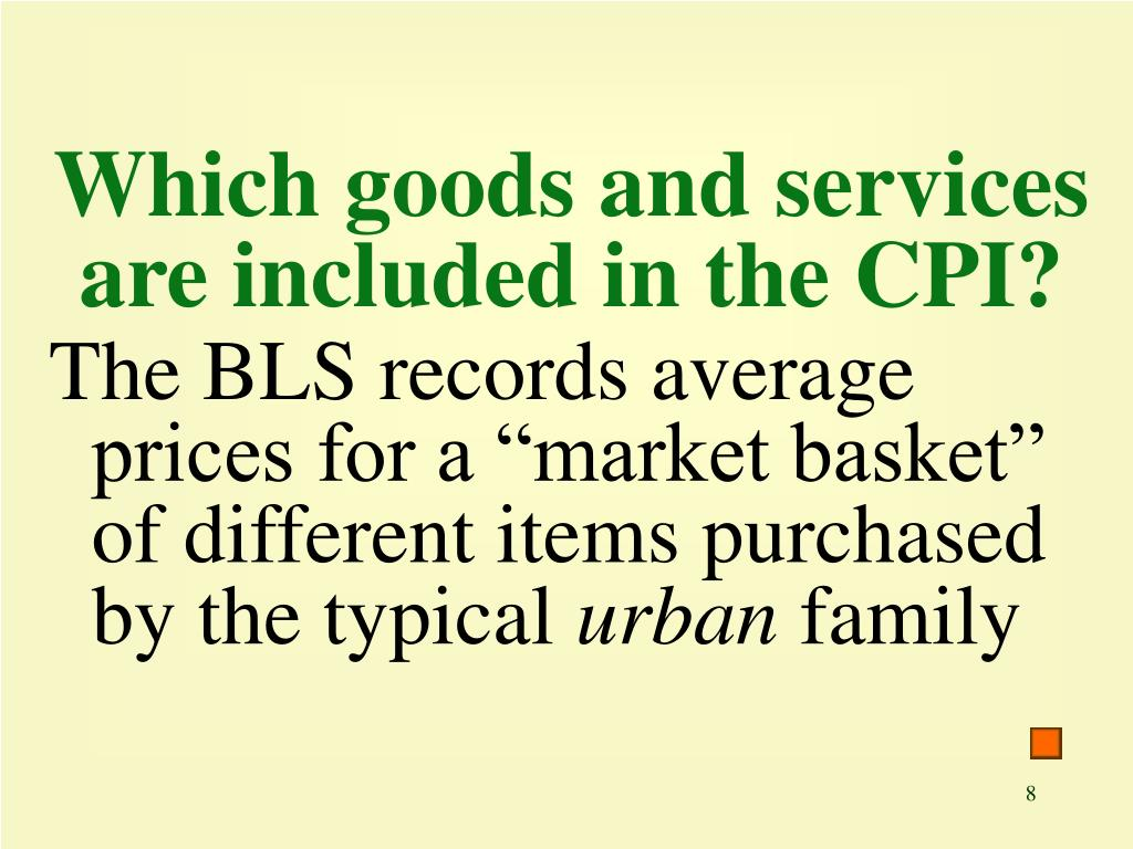 Which goods and services are included in the CPI?