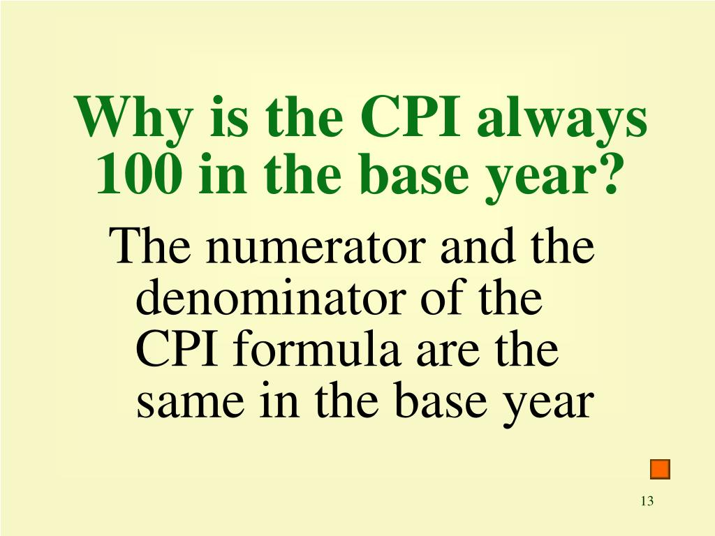 Why is the CPI always 100 in the base year?