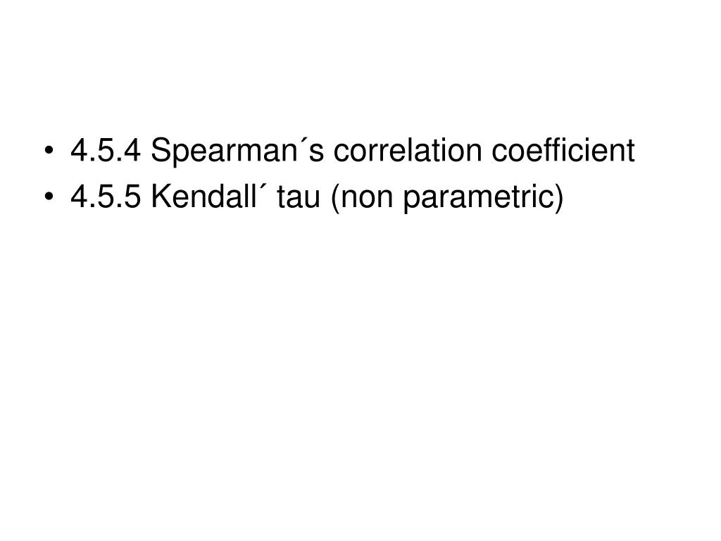 4.5.4 Spearman´s correlation coefficient