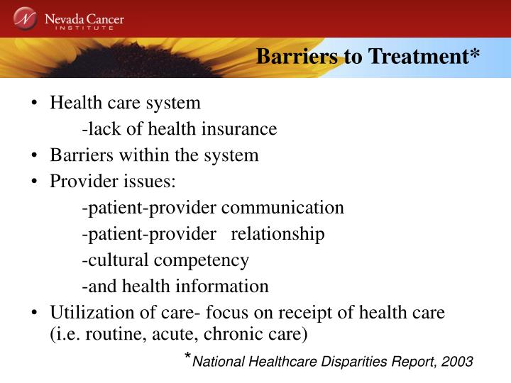 Barriers to Treatment*