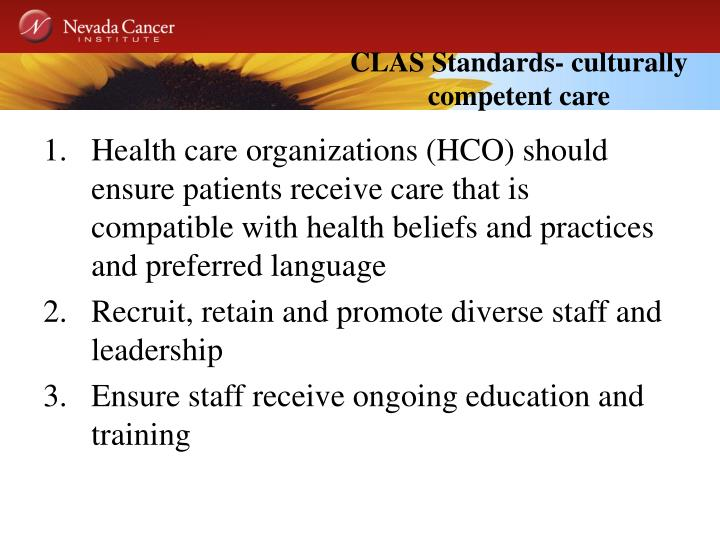 CLAS Standards- culturally competent care