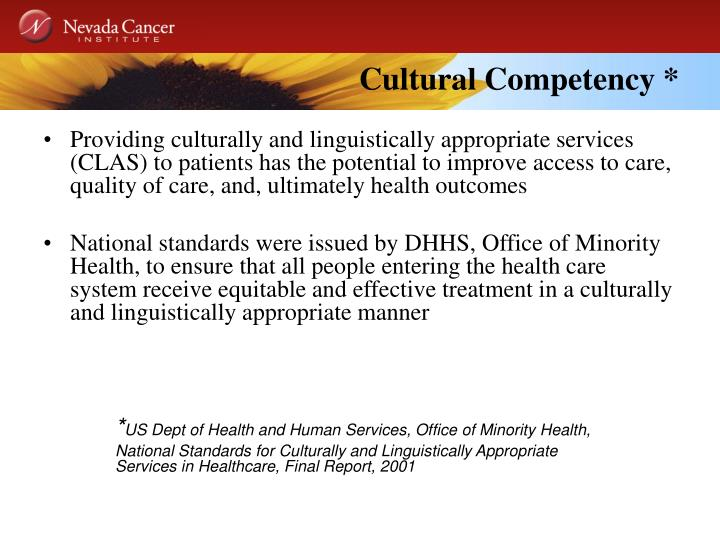 Cultural Competency *