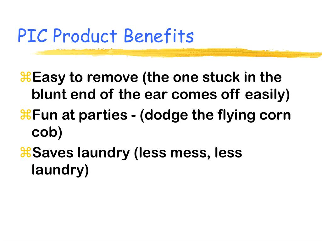 PIC Product Benefits