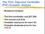 the pitta improved cornholder pic economic analysis