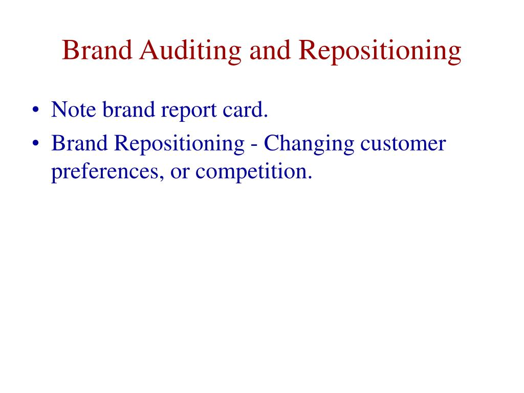 Brand Auditing and Repositioning