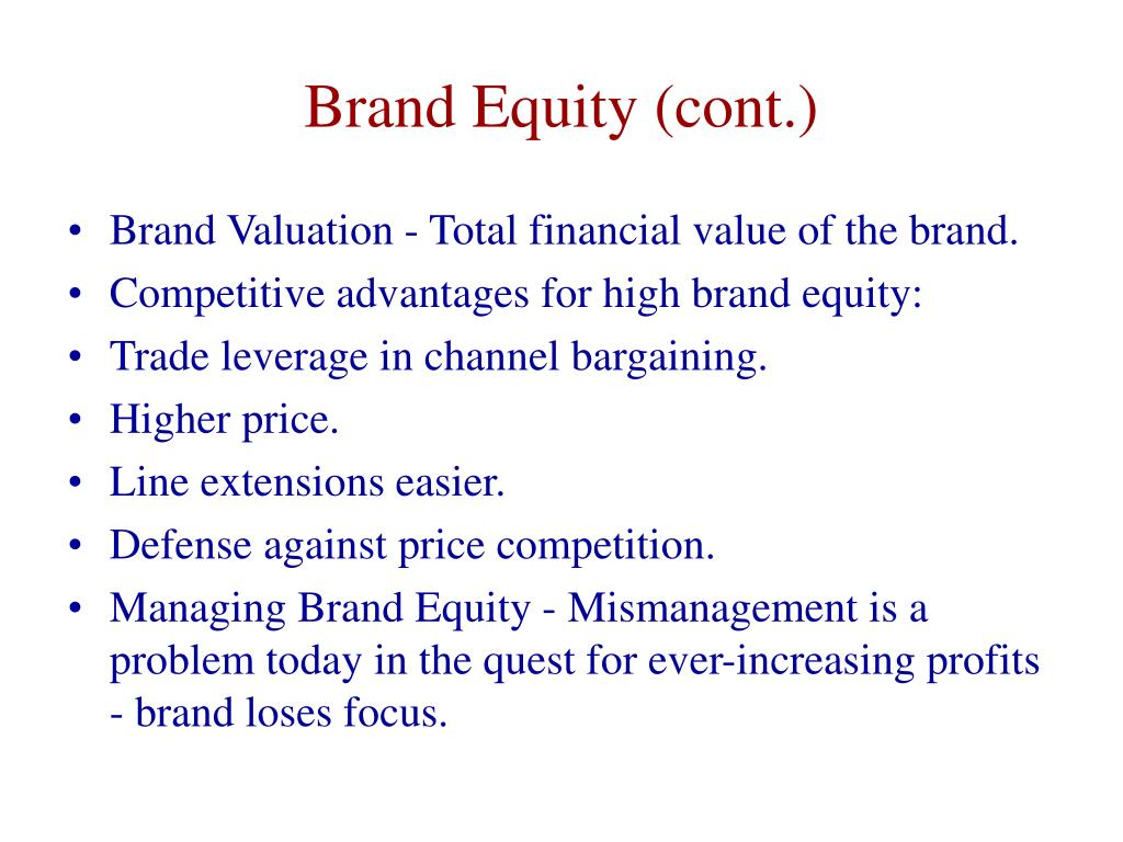 Brand Equity (cont.)