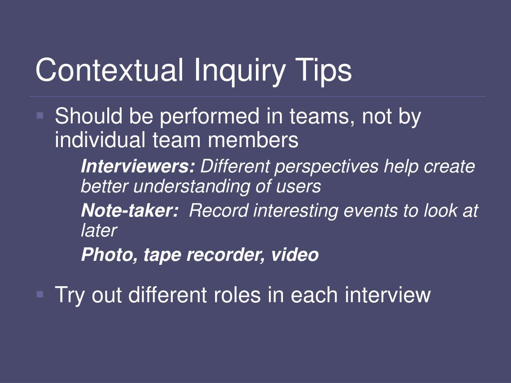 Contextual Inquiry Tips