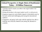 global perspective a single stick of doublemint today 18 billion tomorrow