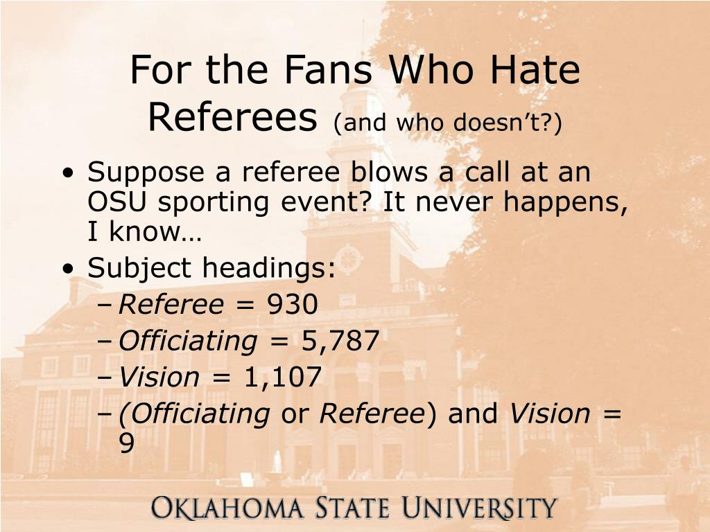 For the Fans Who Hate Referees