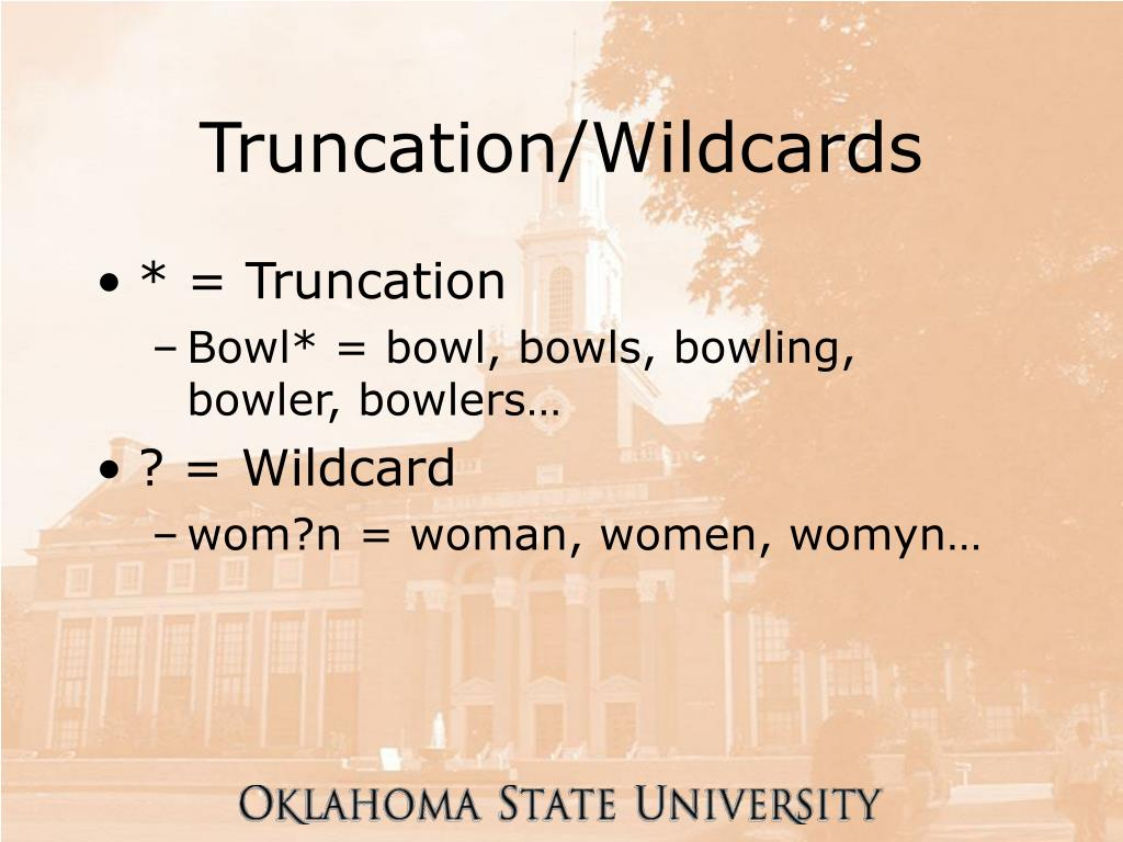 Truncation/Wildcards