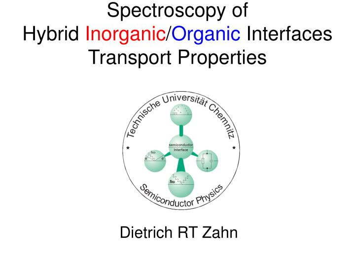 Spectroscopy of hybrid inorganic organic interfaces transport properties l.jpg