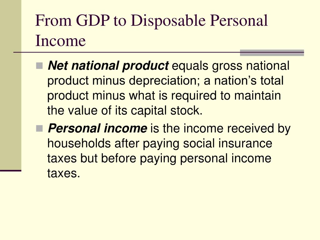 From GDP to Disposable Personal Income