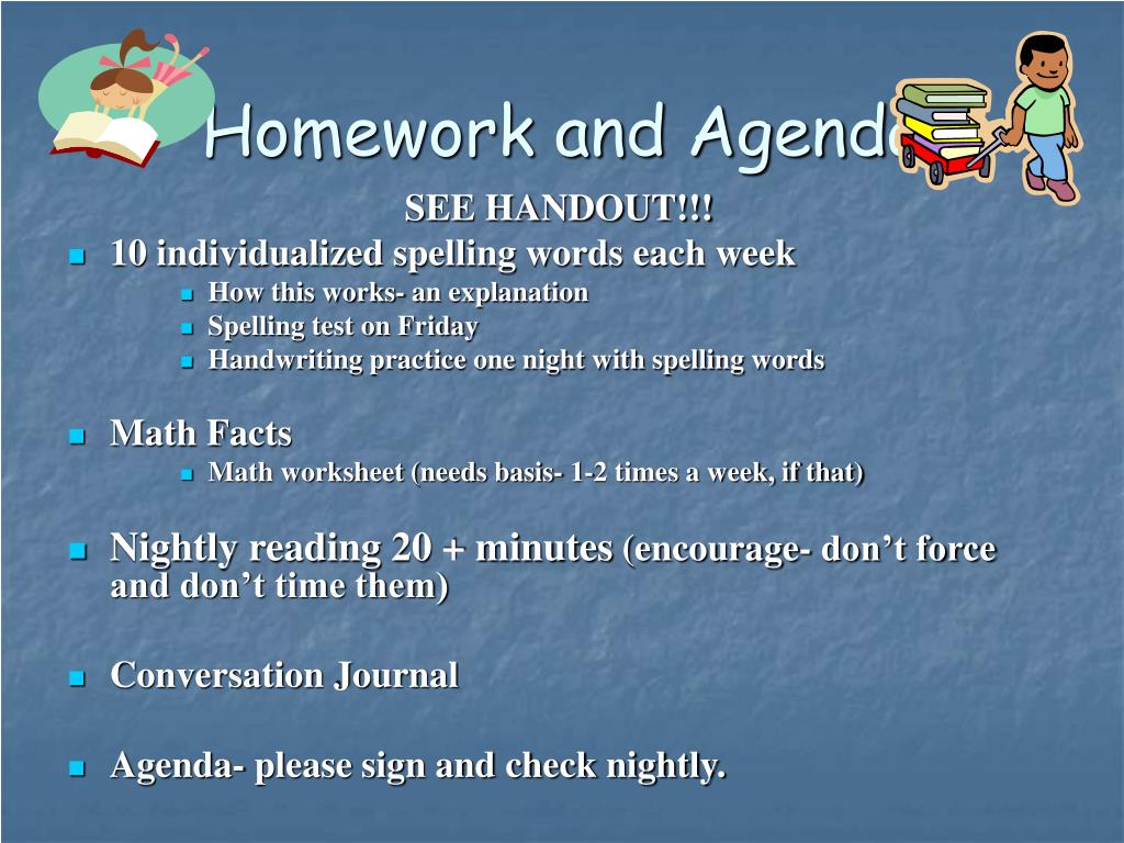 Homework and Agenda