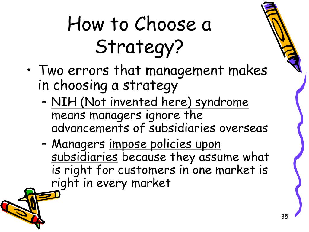 How to Choose a Strategy?