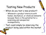 testing new products