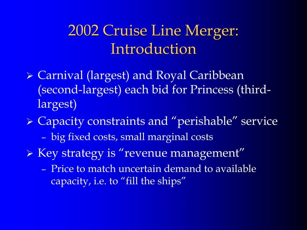 2002 Cruise Line Merger: