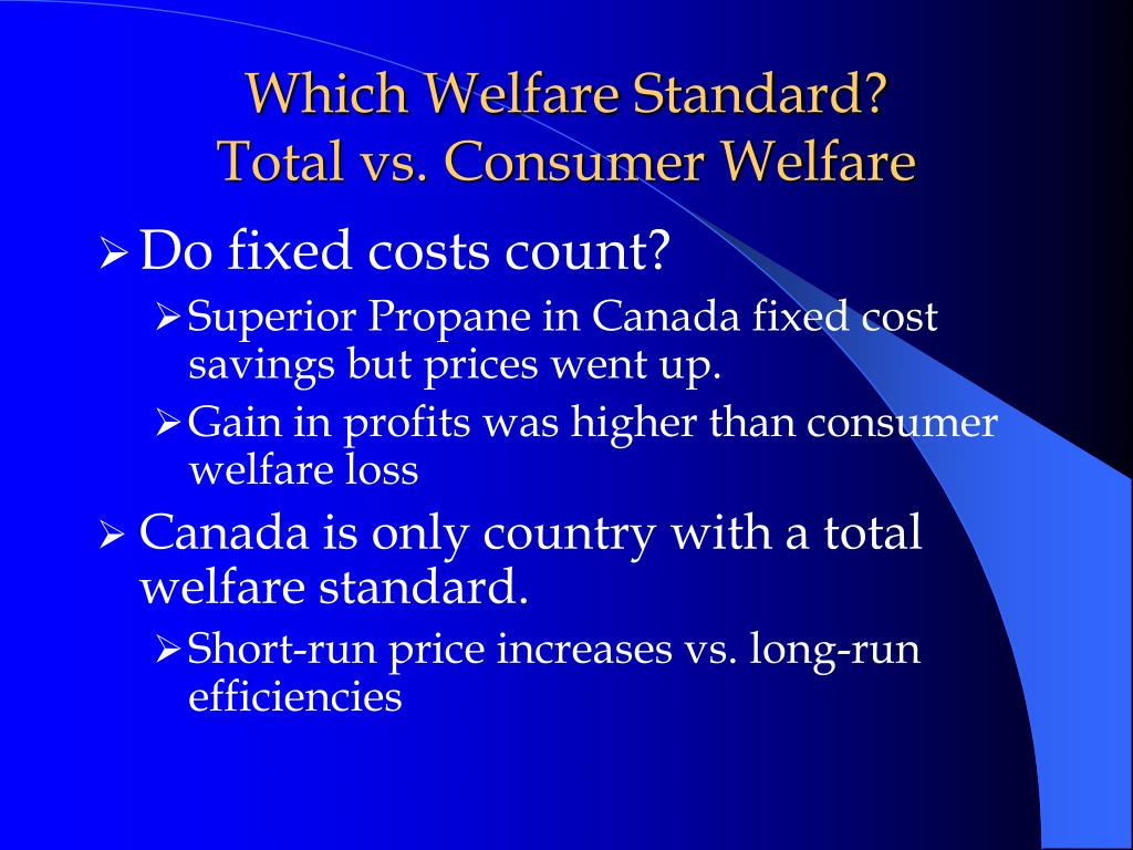Which Welfare Standard?