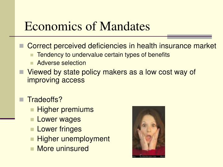 Economics of Mandates