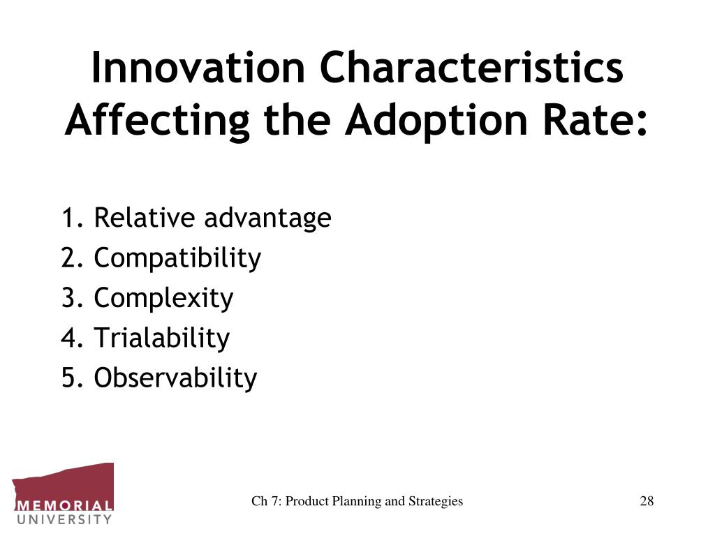 Innovation Characteristics Affecting the Adoption Rate: