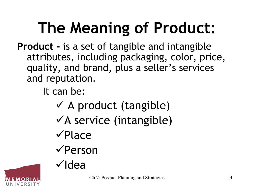 The Meaning of Product: