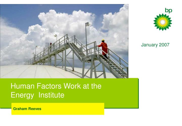 Human factors work at the energy institute
