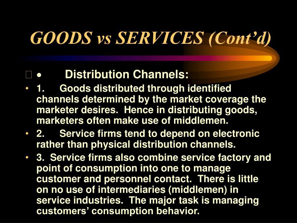 GOODS vs SERVICES (Cont'd)