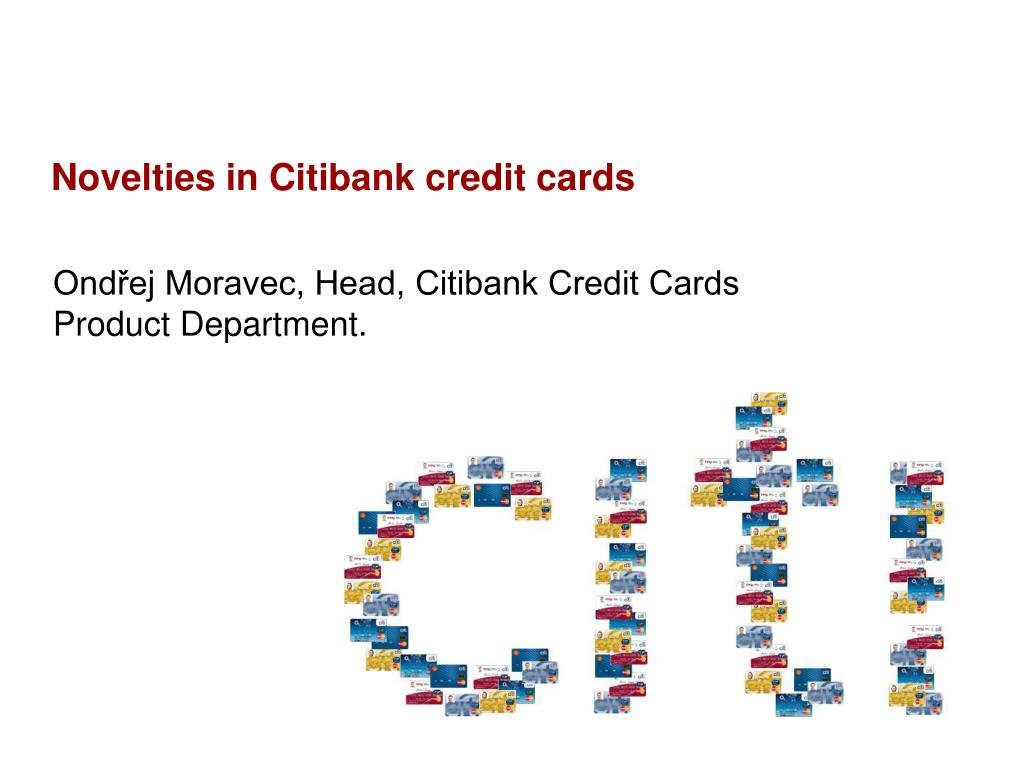 Novelties in Citibank credit cards