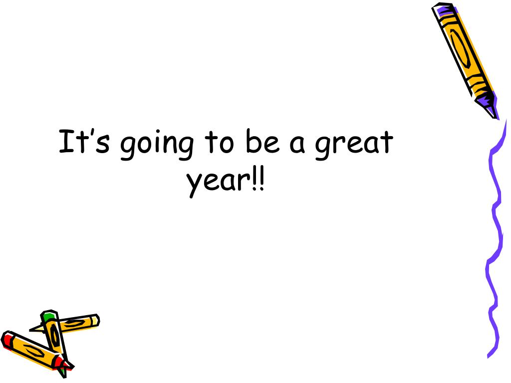 It's going to be a great year!!