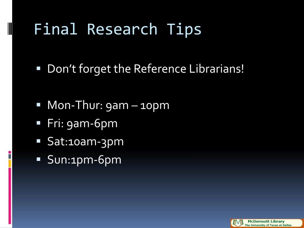 Final Research Tips