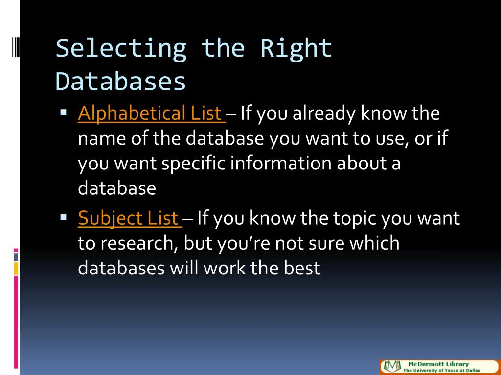 Selecting the Right Databases