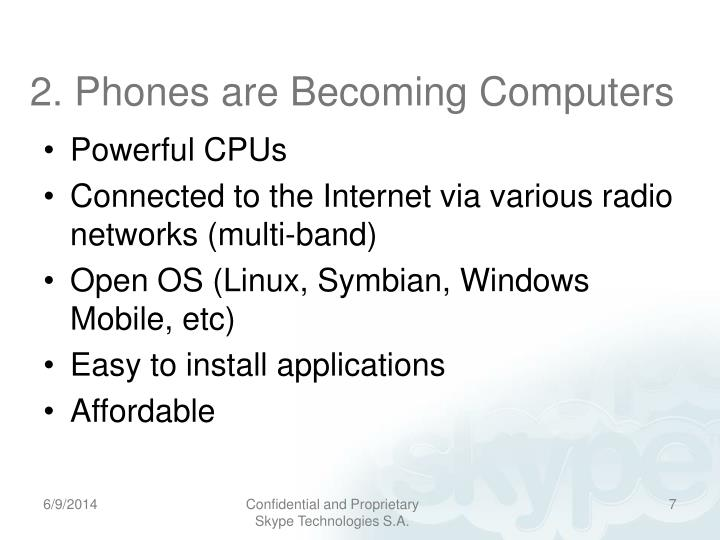 2. Phones are Becoming Computers