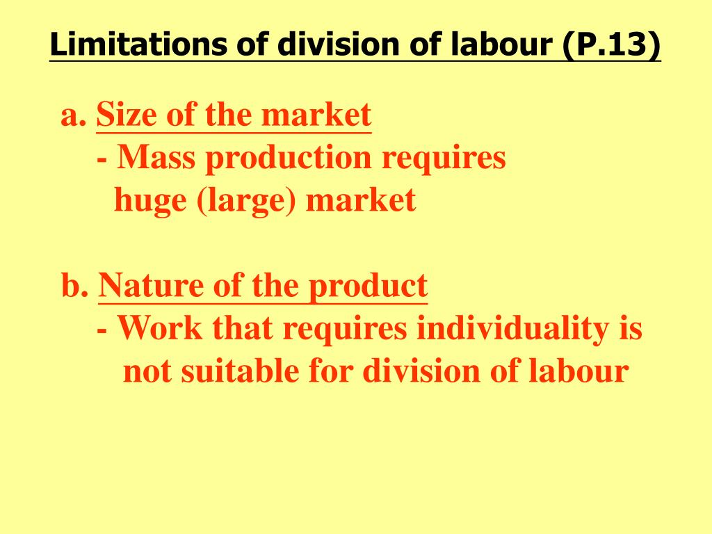 Limitations of division of labour (P.13)
