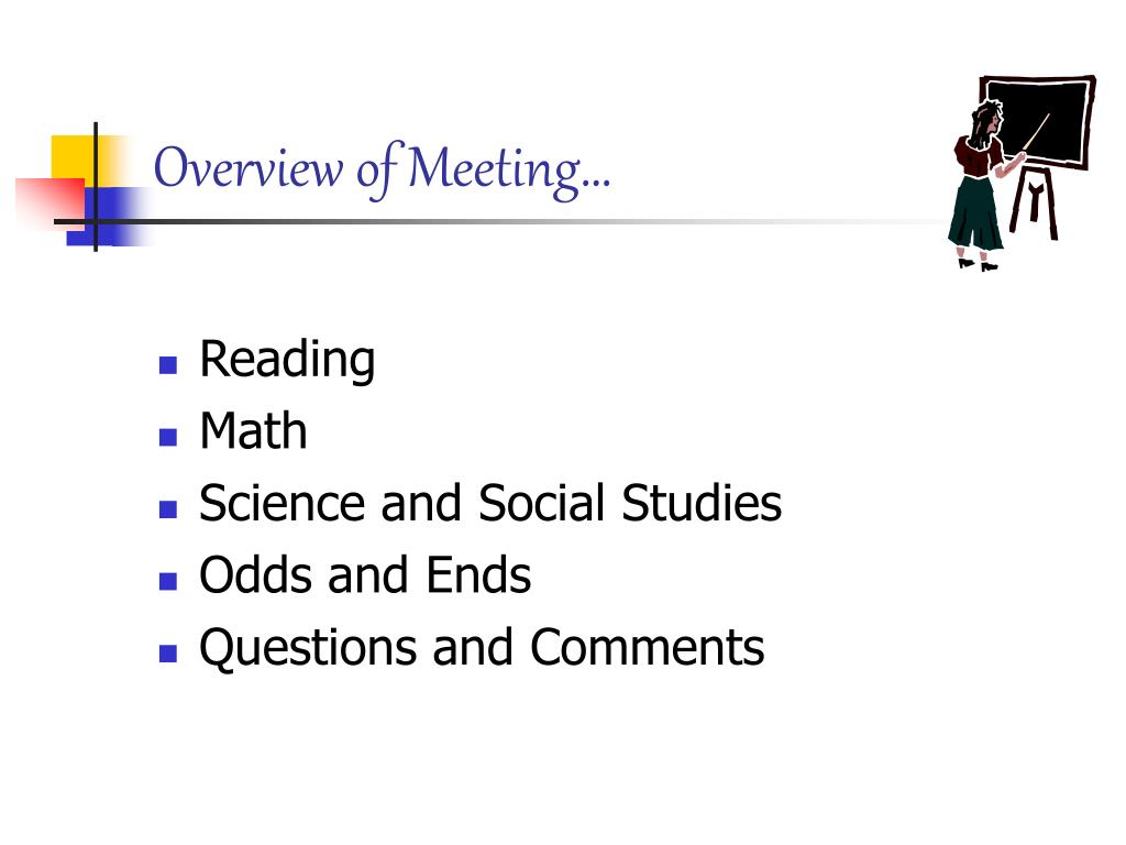 Overview of Meeting…