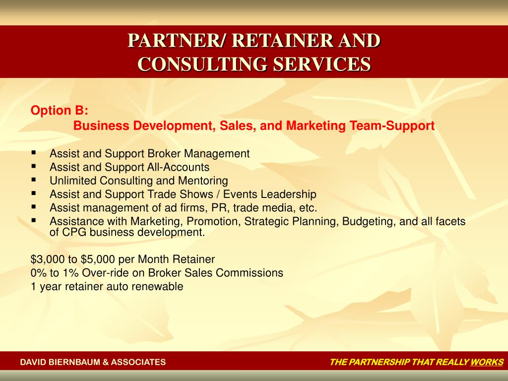 PARTNER/ RETAINER AND