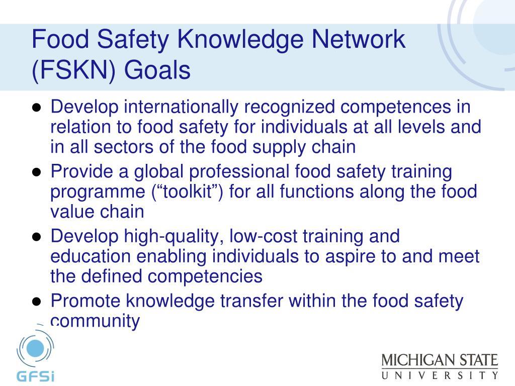 Food Safety Knowledge Network (FSKN) Goals