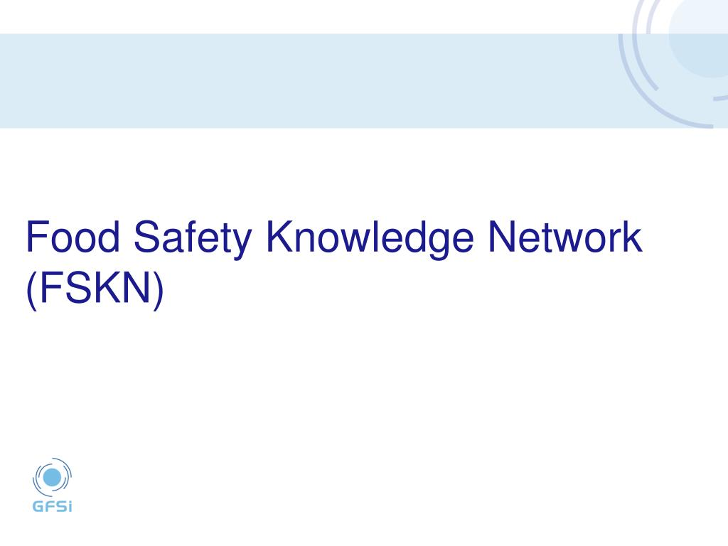 Food Safety Knowledge Network (FSKN)