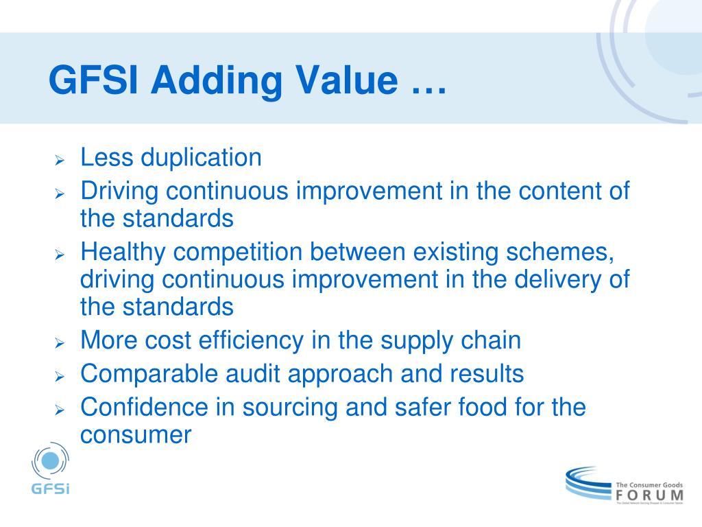 GFSI Adding Value …