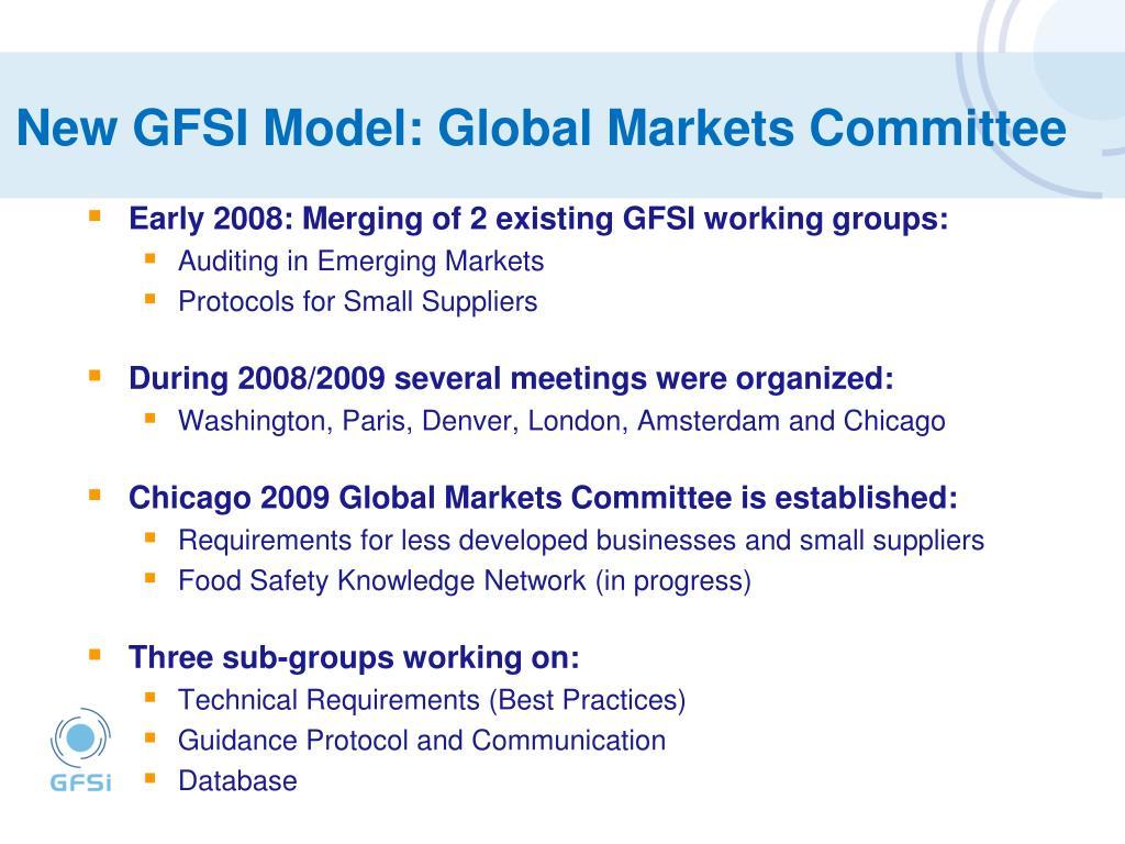 New GFSI Model: Global Markets Committee