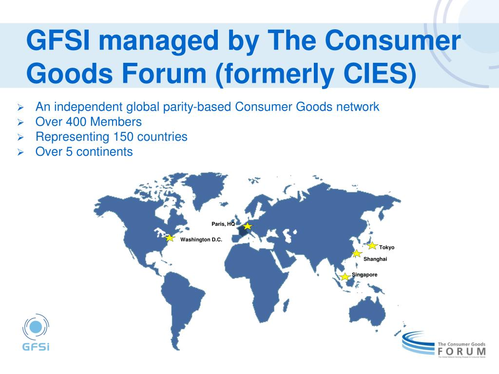 GFSI managed by The Consumer Goods Forum (formerly CIES)
