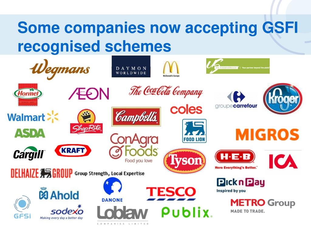Some companies now accepting GSFI recognised schemes