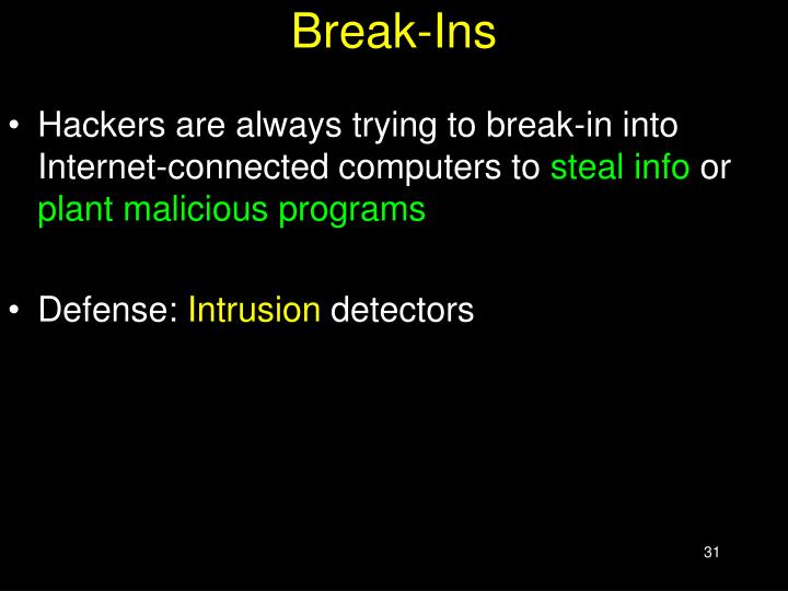 Break-Ins