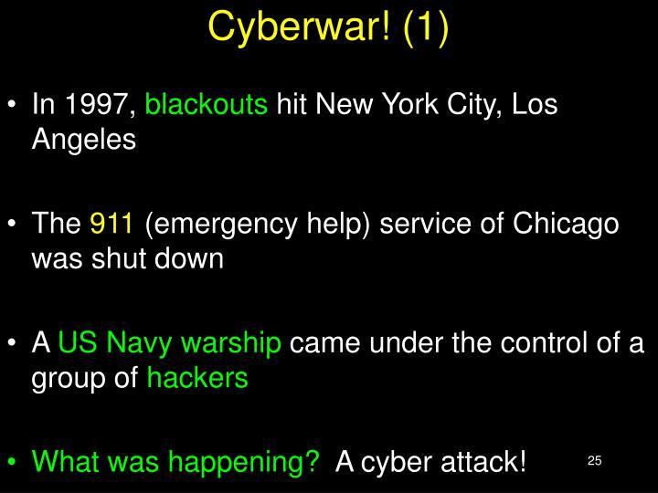 Cyberwar! (1)
